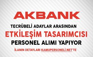 Akbank Etkileşim Tasarımcısı Personel Alımı Yapıyor