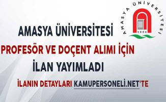 Amasya Üniversitesi Profesör ve Doçent Alımına İlişkin İlan Yayımladı!