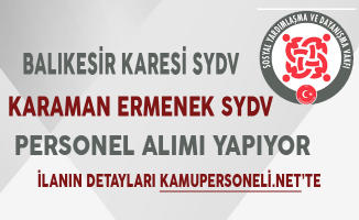 Balıkesir Karesi ve Karaman Ermenek SYDV Personel Alımında Son Gün