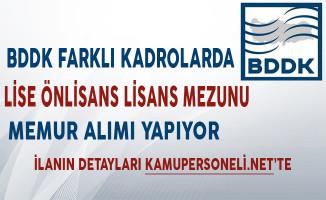 Bankacılık Denetleme ve Düzenleme Kurumu Memur Alımı Yapıyor!