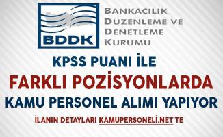 BDDK Kamu Personel Alımı Başvuruları Sona Eriyor