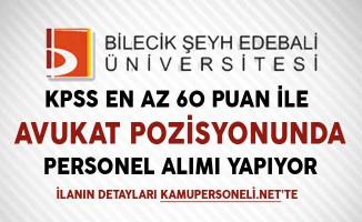 Bilecik Şeyh Edebali Üniversitesi Avukat Alımı Başvuruları Sona Eriyor