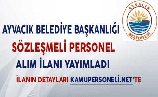 Çanakkale Ayvacık Belediyesi Sözleşmeli Memur Alım İlanı!