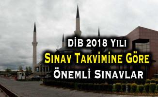 DİB 2018 Yılı Sınav Takvimine Göre Önemli Sınavlar