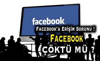 Facebook'a Erişim Sorunu Yaşanıyor ! Facebook Çöktü Mü?