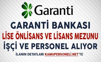 Garanti Bankası Aralık Ayı İşçi ve Personel Alım İlanı