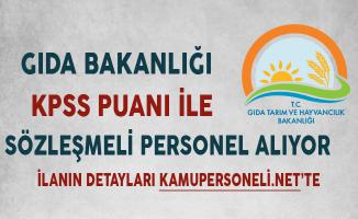 Gıda Bakanlığı KPSS Puanı ile Sözleşmeli Personel Alımında Son Gün !