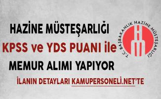 Hazine Müsteşarlığı KPSS ve YDS Puanı ile Kamu Personel Alımı Yapıyor