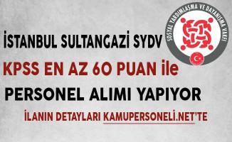 İstanbul Sultangazi SYDV Personel Alımı Başvurularında Son Gün