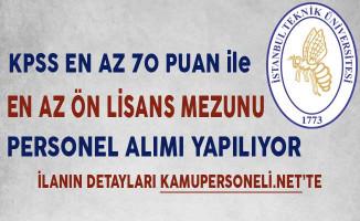 İstanbul Teknik Üniversitesi En Az Ön Lisans Mezunu Personel Alıyor