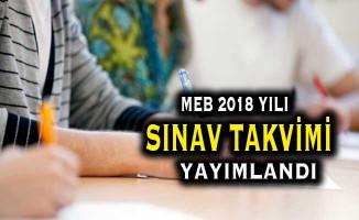 MEB 2018 Yılı Sınav Uygulama Takvimini Yayımladı
