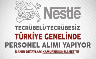 Nestle Türkiye Genelinde Çok Sayıda Personel Alıyor
