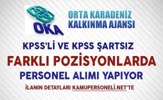 Orta Karadeniz Kalkınma Ajansı KPSS'li ve KPSS Şartsız Personel Alıyor