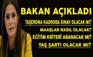 Taşerona Kadroda Sınav ve Yaş Şartı Olacak Mı? Maaşlar Nasıl Olacak? Bakan Sarıeroğlu Açıkladı