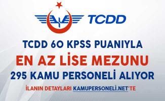TCDD 60 KPSS Puanıyla 295 Kamu Personeli Alımı Yapıyor!