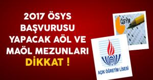 2017 ÖSYS Başvurusu Yapacak AÖL ve MAÖL Adayları Dikkat !