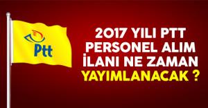2017 yılında PTT personel alımı merakla bekleniyor