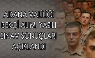 Adana Valiliği Bekçi Alımı Yazılı Sınav Sonuçları Açıklandı
