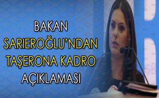 Bakan Jülide Sarıeroğlu'ndan Taşerona Kadro Açıklaması