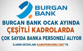 Burgan Bank Ocak Ayında Çok Sayıda Banka Personeli Alımı Yapacağını Duyurdu