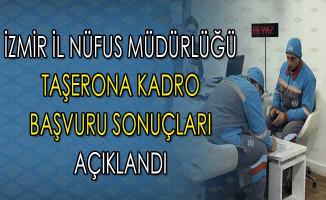 İzmir İl Nüfus Müdürlüğü Taşerona Kadro Başvuru Sonuçları Açıklandı