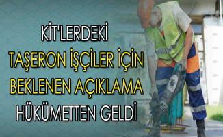 KİT'lerde Çalışan Taşeron İşçiler İçin Beklenen Açıklama Hükümetten Geldi