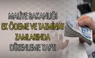 Maliye Bakanlığı Memurların Ek Ödeme ve Tazminat Zamlarında Düzenleme Yaptı