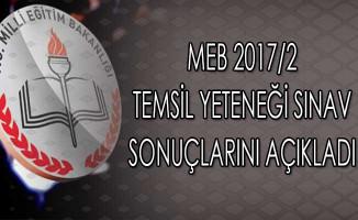 MEB 2017/2 Temsil Yeteneği Sınav Sonuçlarını Açıkladı