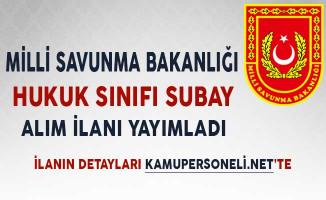 Milli Savunma Bakanlığı (MSB) Hukuk Sınıfı Subay Alım İlanı Yayımladı