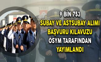 MSB 9 Bin 753 Subay ve Astsubay Alımı Başvuru Kılavuzu Yayımlandı