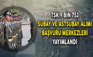 MSB Milli Savunma Üniversitesi 9.753 Subay Astsubay Alımı Başvuru Merkezleri Yayımlandı