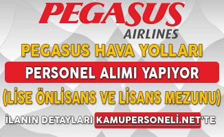 Pegasus Hava Yolları Personel Alım İlanı Yayımladı (Lise, Önlisans ve Lisans Mezunu)