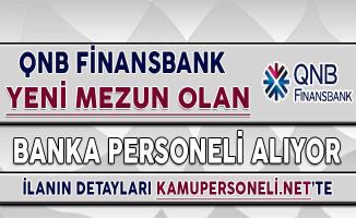 QNB Finansbank Yeni Mezun Personel Alımı Yapıyor !