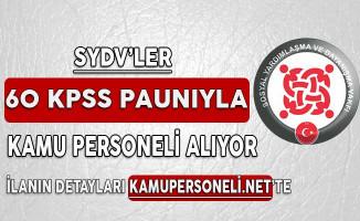SYDV'ler 60 KPSS Puanıyla Kamu Personeli Alıyor