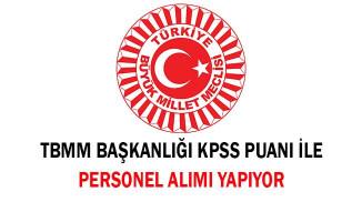 TBMM Başkanlığı KPSS Puanı İle Personel Alımı Yapıyor