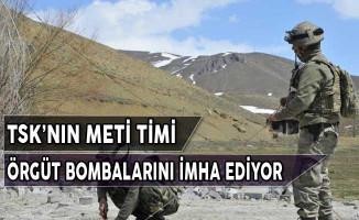 TSK'nın METİ Timi Örgütlerin Bombalarını İmha Ediyor