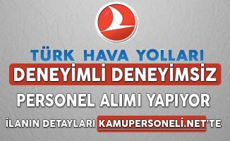 Türk Hava Yolları (THY) Deneyimli Deneyimsiz Personel Alım İlanı