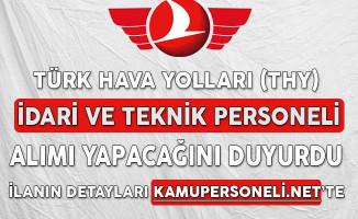 Türk Hava Yolları (THY) İdari ve Destek Personeli Alımı Yapacağını Duyurdu