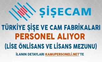 Türkiye Şişe ve Cam Fabrikaları Personel Alıyor (Lise Önlisans ve Lisans Mezunu)