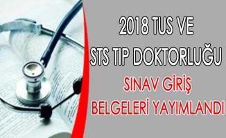 2018 TUS ve STS Tıp Doktorluğu Sınav Giriş Belgeleri ÖSYM Tarafından Yayımlandı