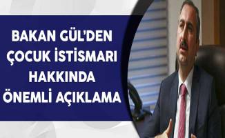 Adalet Bakanı Gül'den Çocuk İstismarına İlişkin Önemli Açıklama