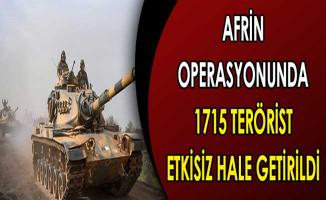 Afrin Operasyonunda Etkisiz Hale Getirilen Terörist Sayısı 1715 Oldu