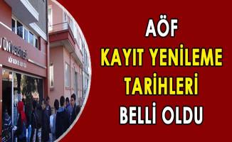 Anadolu AÖF Kayıt Yenileme Tarihleri Belli Oldu !