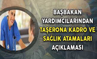 Başbakan Yardımcılarından Taşerona Kadro ve Sağlık Atamaları Açıklaması