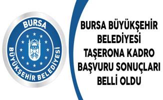 Bursa Büyükşehir Belediyesi Taşerona Kadro Başvuru Sonuçları Belli Oldu