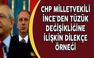 CHP Milletvekili İnce'den Tüzük Değişikliğine İlişkin Dilekçe Örneği