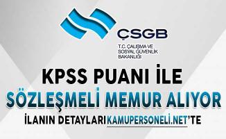 ÇSGB KPSS Şartı İle Personel Alımı İçin Başvuru Süreci Daralıyor