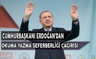 Cumhurbaşkanı Erdoğan'dan Okuma Yazma Seferberliği Açıklaması
