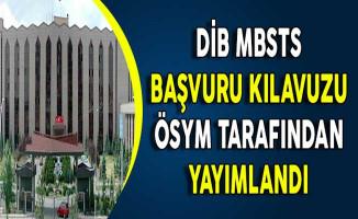 Diyanet İşleri Başkanlığı (DİB) MBSTS Başvuru Kılavuzu ÖSYM Tarafından Yayımlandı !