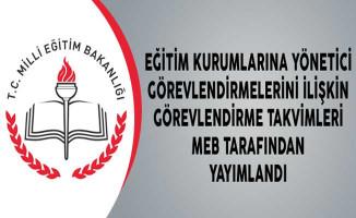 Eğitim Kurumlarına Yönetici Görevlendirmelerini İlişkin Görevlendirme Takvimleri MEB Tarafından Yayımlandı